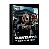 Payday 2: The Big Bank Heist DLC STEAM Gift CD Key